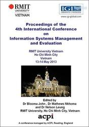 <!--177-->ICIME 2013 4th International Conference on IS Management and Evaluation Ho Chi Minh City, Vietnam Print version