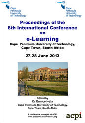 <!--173-->ICEL 2013 8th International Conference on eLearning, Cape Town, South Africa PRINT version
