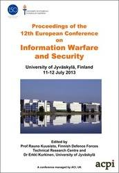 <!--169-->ECIW 2013 12th European Conference on Information Warfare and Security, Jyväskylä, Finland PRINT version