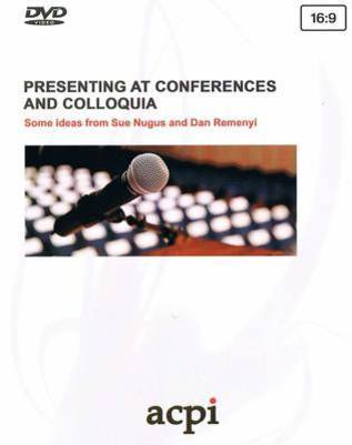 Presenting at Conferences and Colloquia, advice from Sue Nugus and Dan Remenyi - DVD