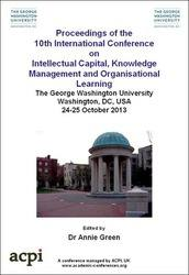 <!--157-->ICICKM 2013 International Conference on Intellectual Capital, Knowledge Management and Organisational Learning  PRINT version