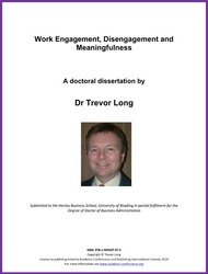 <!--140-->Work Engagement, Disengagement and Meaningfulness ISBN: 978-1-909507-97-5