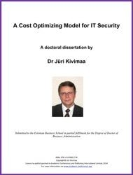 <!--160-->A Cost Optimizing Model for IT Security by Dr Jüri Kivimaa  ISBN: 978-1-910309-27-8