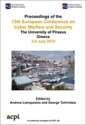 <!--086--> ECCWS 2014 13th European Conference on Cyber Warfare and Security ECCWS 2014 Piraeus, Greece PRINT version