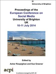 <!--084--> ECSM 2014  European Conference on Social Media ECSM 2014 Brighton UK PRINT version