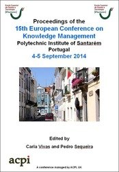 <!--082--> ECKM 2014 15th European Conference on Knowledge Management ECKM 2014 Santarem, Portugal PRINT version