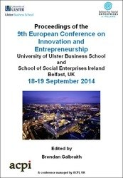 <!--060-->ECIE 2014 9th European Conference on Innovation and Entrepreneurship ECIE 2014 Belfast, Northern Ireland, UK PRINT version