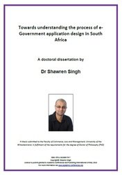 <!--175-->Towards understanding the process of e-Government application design in South Africa by Dr Shawren Singh ISBN: 978-1-910309-79-7