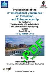 <!--802--> ICIE 2015 3rd International Conference on Innovation and Entrepreneurship Durban, South Africa PDF version ISBN: 978-1-910309-93-3