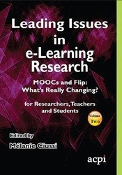<!--079-->Leading Issues in e-Learning Research MOOCs and Flip: What's Really Changing? Volume 2