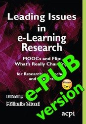 <!--061-->Leading Issues in e-Learning Research MOOCs and Flip: What's Really Changing? Volume 2 ePUB edition