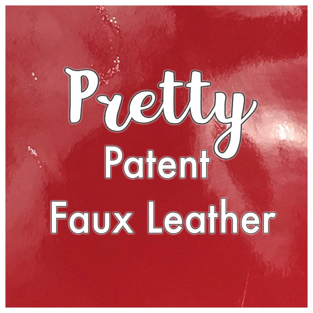 Pretty Patent Faux Leather