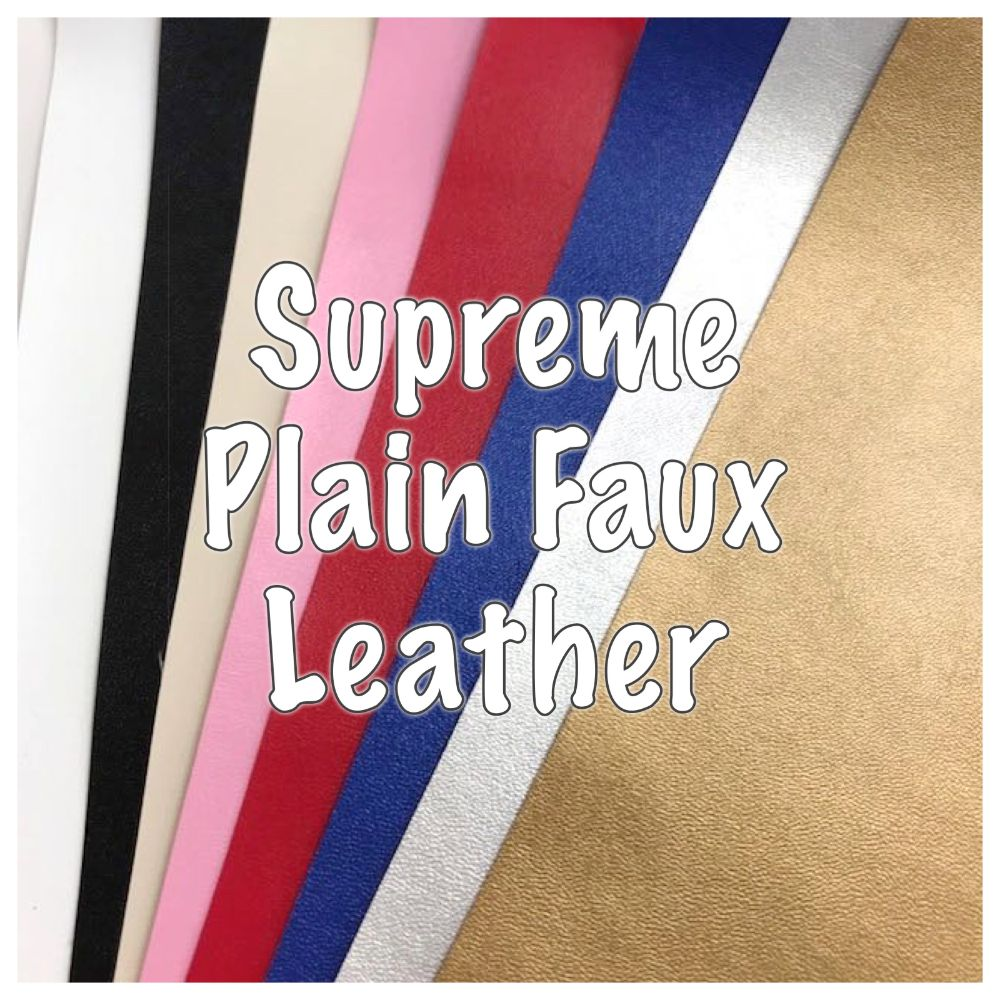Supreme Plain Faux Leather