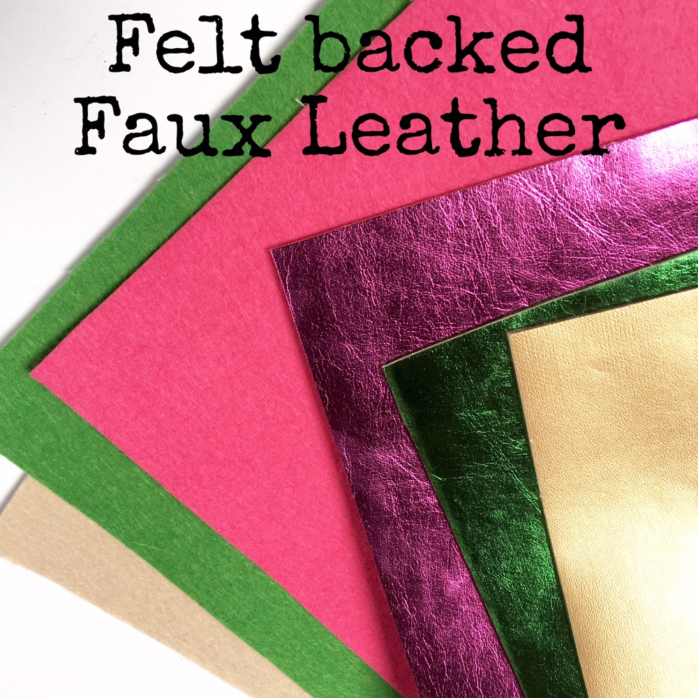 Felt Backed Faux Leather Fabrics