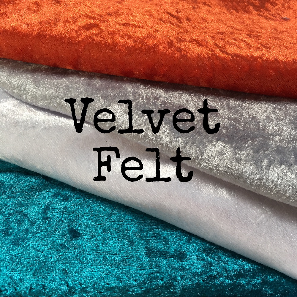 Velvet Fabric Felt