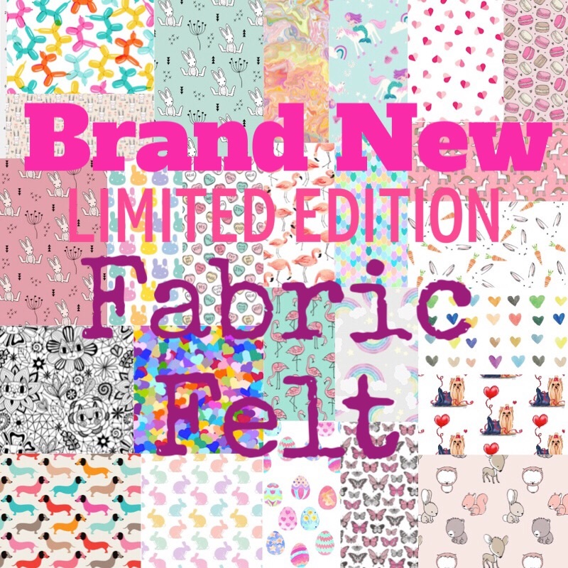 Limited Edition Fabric Felt