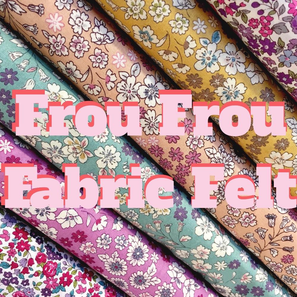 Frou Frou Fabric Felt