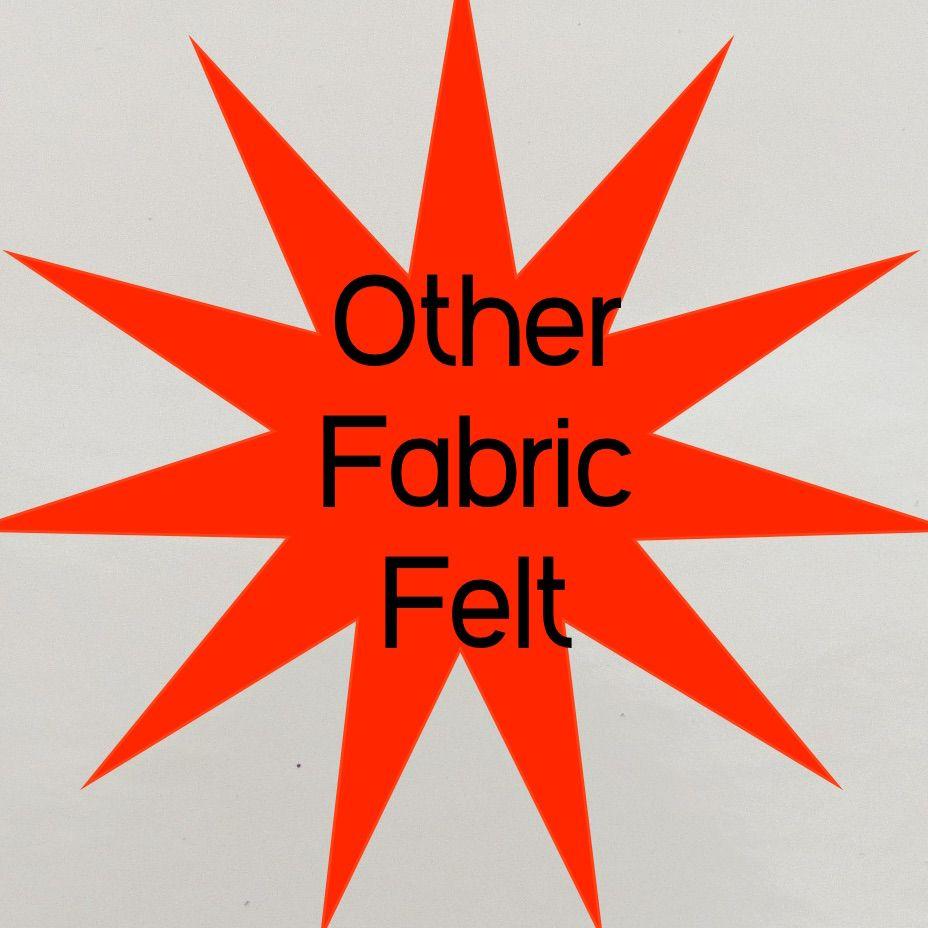 Other Fabric Felt