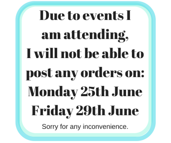 Due to events we are attending we will not be posting any orders on_Monday