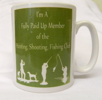 Hunting, shooting,fishing club --mug
