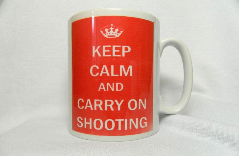 Keep Calm and Carry On Shooting, mug