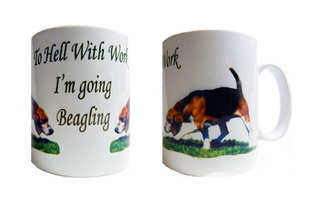 To hell with work - beagling mug
