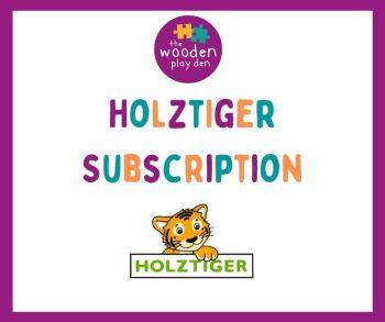Holztiger Monthly Subscription
