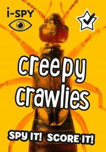I SPY CREEPY CRAWLIES