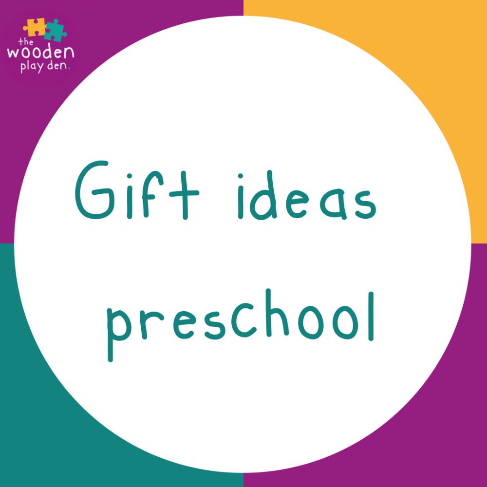 Gift Ideas Pre-School