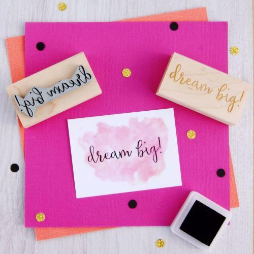 Dream Big! Script Font Rubber Stamp