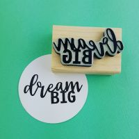 Dream Big! Mini Rubber Stamp