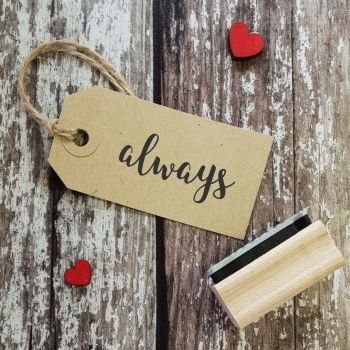 Always Script Rubber Stamp