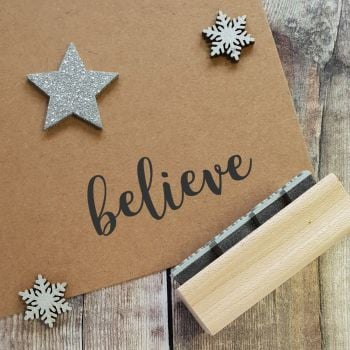 Believe Script Rubber Stamp