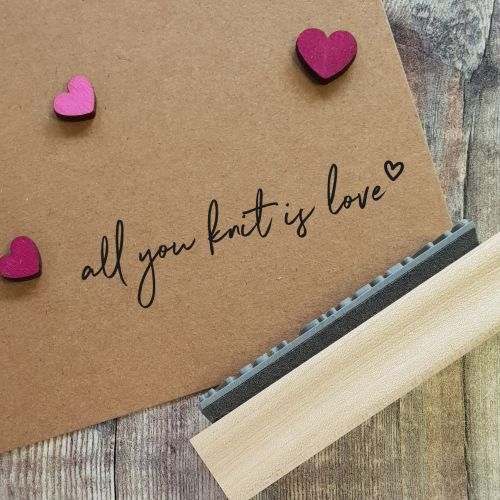 All You Knit Is Love Rubber Stamp