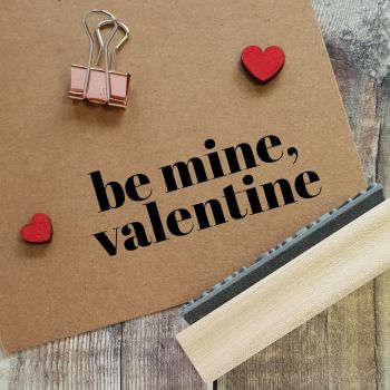 ****NEW FOR 2021**** Be Mine Valentine Contemporary Rubber Stamp