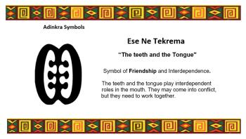 Adinkra Symbol - Ese Ne Tekrema
