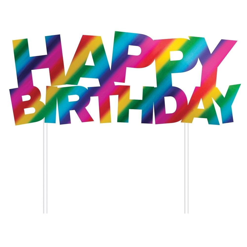 Happy Birthday Cake Topper ~ Bright Coloured Rainbow Foil