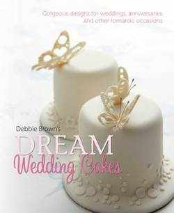 Dream Wedding Cakes (Hardback)
