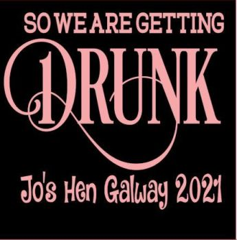 Getting Drunk Hen Tshirt