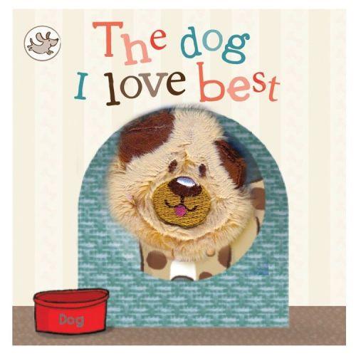 The Dog I Love Best Finger Puppet Book