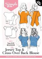 Simple Sew The Jersey Top and Cross over Back Blouse