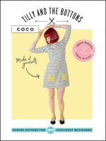 Coco Top & Dress Tilly and the Buttons