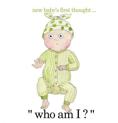 Baby's first thought