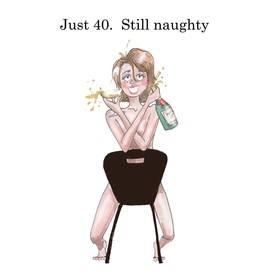 just 40 still naughty copy