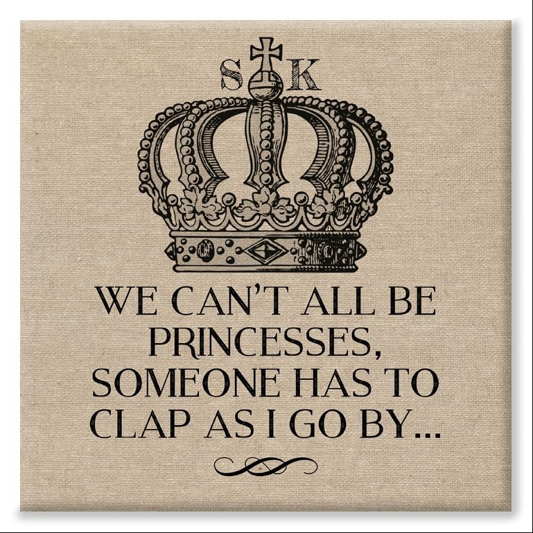 Princesses clap as I go by personalised canvas print