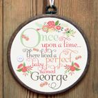 Personalised Once upon a Time embroidery hoop print for baby