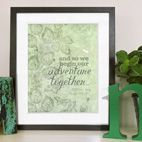 Begin our adventure personalised love print romantic gift