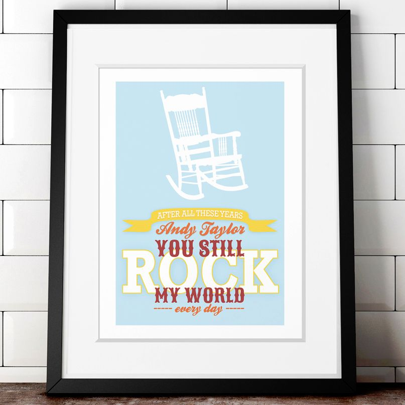 You Rock My World personalised love print romantic gift