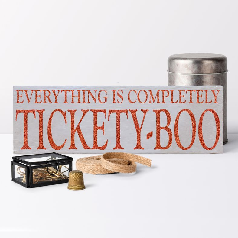 Everything is Tickety Boo Bespoke Wooden Typography Sign | handmade wooden signs and plaques from PhotoFairytales