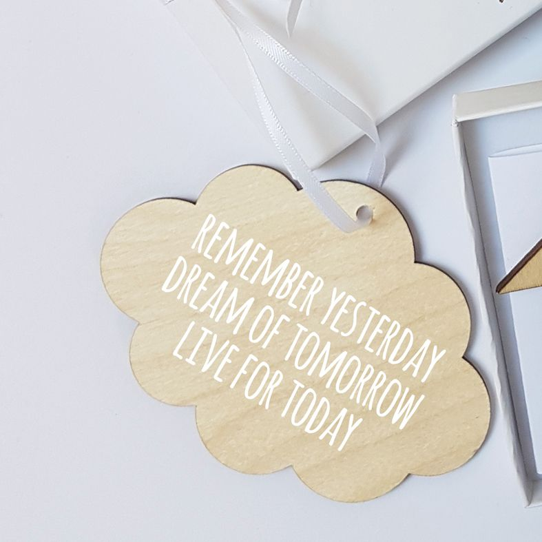 Mini Wooden Cloud Message Plaques | Remember Yesterday, Dream of Tomorrow, Live for Today Personalised Gift Wrapped Present, Handmade Custom Wood Hanging Cloud Signs, Letterbox Friendly Personalised Gift